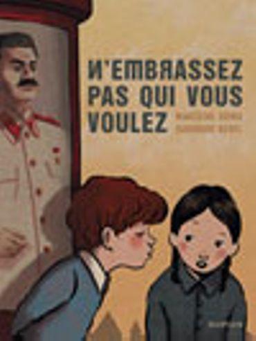 """""""N'embrassez pas qui vous voudrez"""" de Marzena Sowa – Ed Dupuis"""