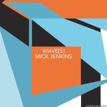 "Mick Jenkins ""Wave(s)"""