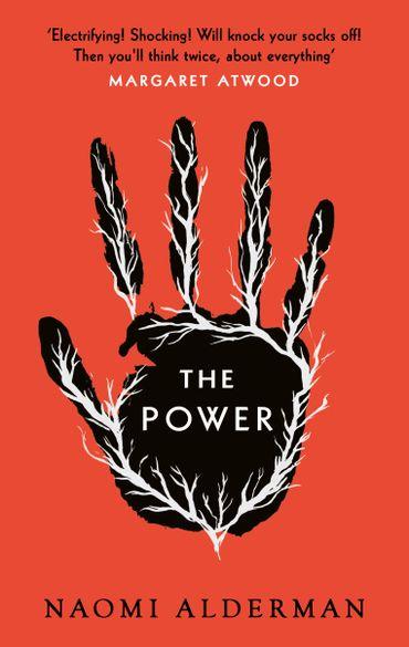Les femmes prennent « Le Pouvoir » dans le provocant roman de Naomi Alderman