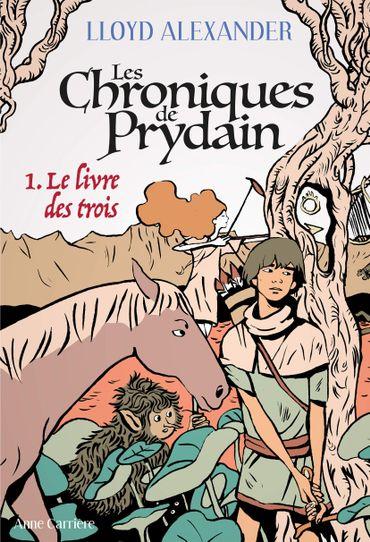Les chroniques de Prydain de Lloyd Alexander (Anne Carrière)