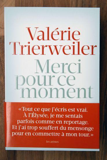 """""""Merci pour ce moment"""" de Valérie Trierweiller"""