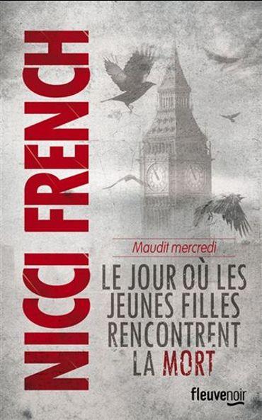 Nicci French, Le jour où les jeunes filles rencontrent la mort (Fleuve)