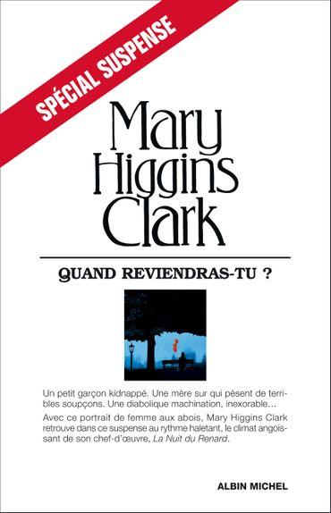 """""""Quand reviendras-tu ?"""", de Mary Higgins Clark, chez Albin Michel"""