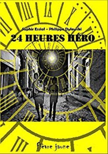 """""""24 Heures Héro"""" (Editions Fièvre jaune)"""