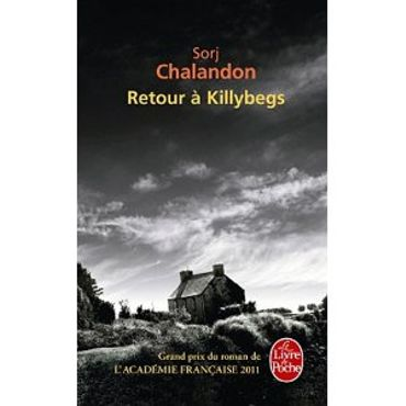 «Retour à Killybegs » de Sorj Chalandon – Ed Le livre de Poche