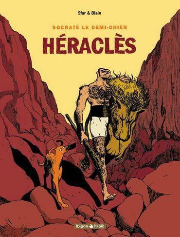 """""""Socrate le demi-chien. Héraclès."""" de Joann Sfar"""