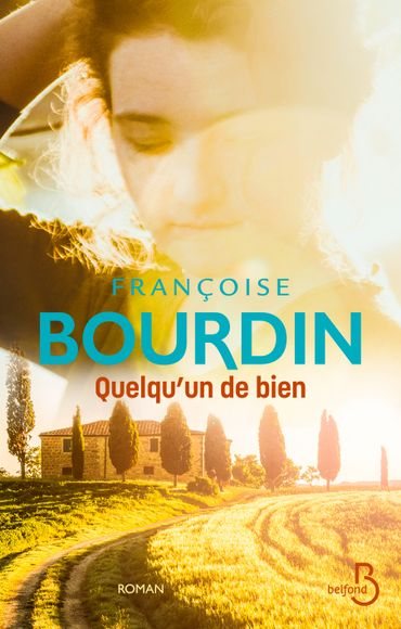 Quelqu'un de bien, de Françoise Bourdin