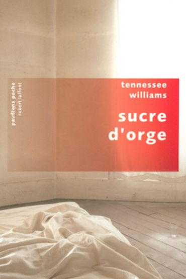 Sucre d'orge de Tennessee Williams