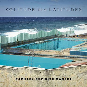 "Raphaël, ""Solitude des latitudes"" (Warner)"