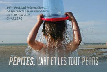 """Pépites"" à Charleroi du 25 au 30 mai 2015"