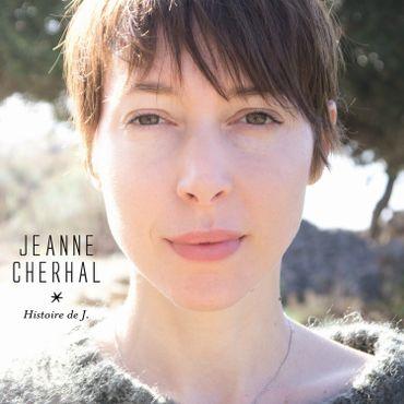 """Jeanne Cherhal """"Histoire de J."""""""