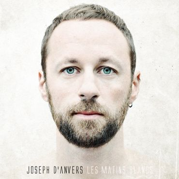 """Joseph d'Anvers, """"Les Matins blancs"""" (at(h)ome/LC Music)"""