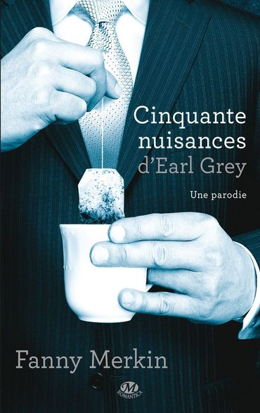 """Cinquante nuisances d'Earl Grey"" de Fanny Merkin"