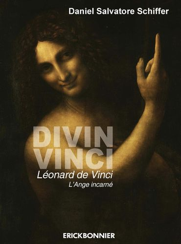 Léonard de Vinci, 'l'ange incarné'