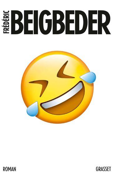 """Couverture de """"L'homme qui pleure de rire"""" de Frédéric Begbeider (Grasset)"""