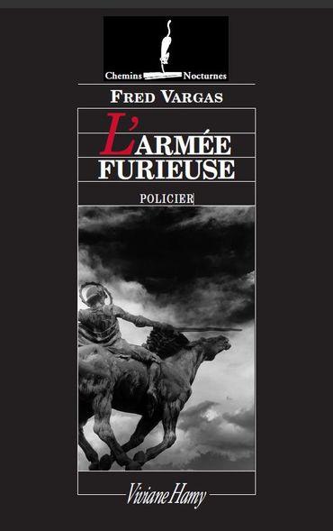 """""""L'Armée Furieuse"""", de Fred Vargas, chez Viviane Hamy"""