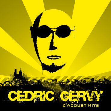 Cédric Gervy - Z'Acoust'Hits