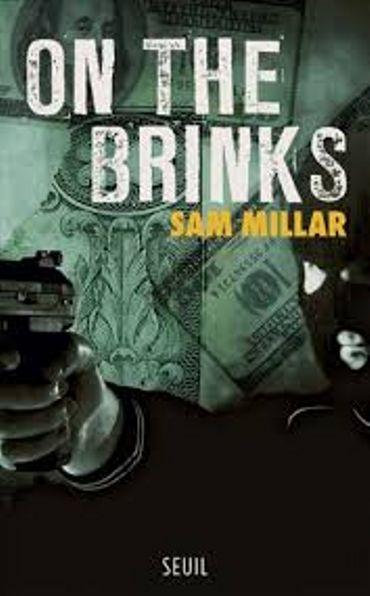 «On the Brinks » de Sam Millar – Ed Seuil