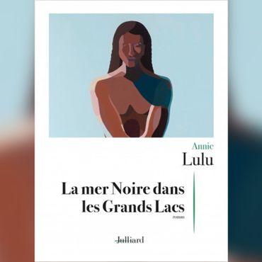 """Rencontre avec Annie Lulu au sujet de son livre """"La mer Noire dans les Grands Lacs"""""""