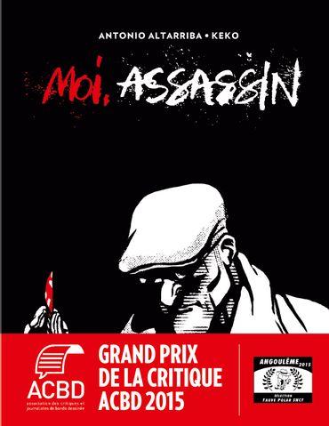 """Moi assassin"" d'Antonio Altarriba et Keko."