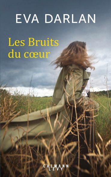 """Les bruits du cœur"", deuxième roman d'Eva Darlan"