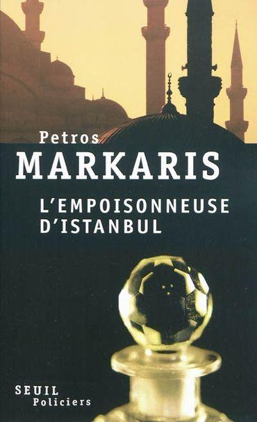 L'empoisonneuse d'Istanbul de Petros Markaris