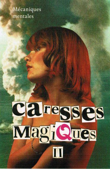 Caresses Magiques II : mécaniques mentales