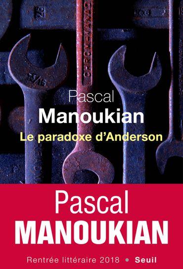 """Pascal Manoukian, """"Le paradoxe d'Anderson"""""""