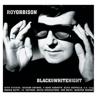"""Black & White Night"" de Roy Orbison a 30 ans"