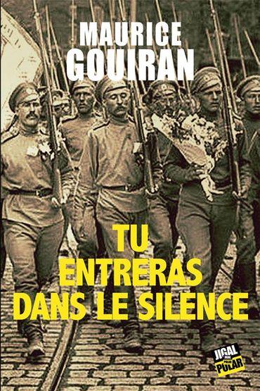 Tu entreras dans le silence de Maurice Gouiran (Jigal)
