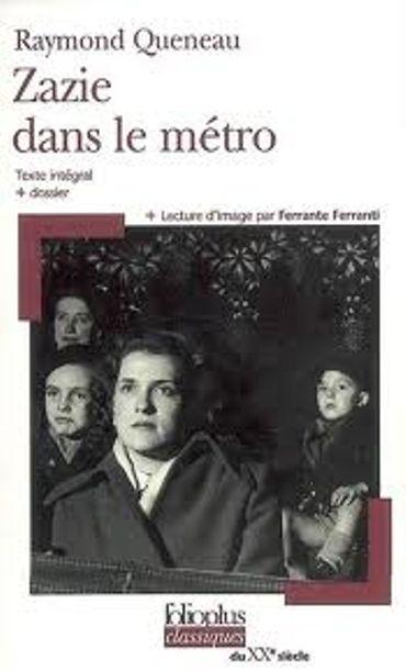 « Zazie dans le métro » de Raymond Queneau-Ed  Folio plus