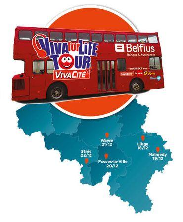 Le Viva for Life Tour à l'assaut de la Wallonie!
