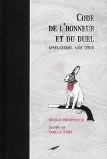 """Georges Breittmayer, """"Code de l'Honneur et du Duel"""", Ed. Baleine"""