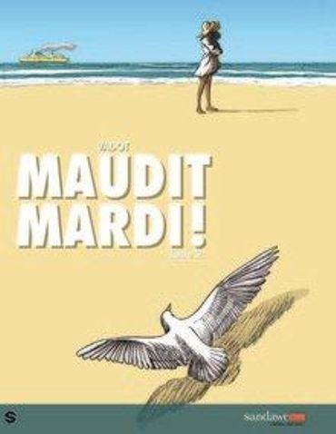 Nicolas Vadot, Maudit mardi ! – tome 2 (Sandawe.Com)