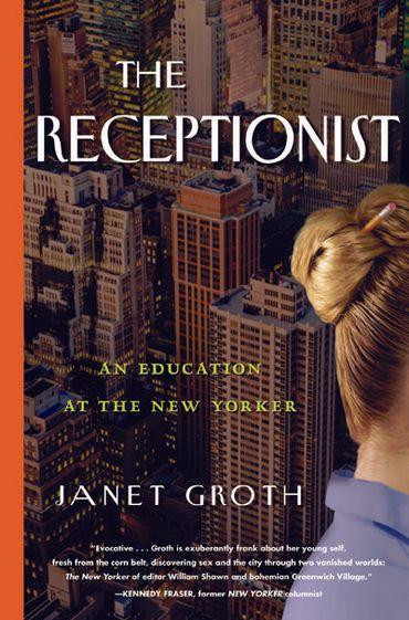 """""""La réceptionniste du New Yorker"""": dans l'antichambre du succès"""