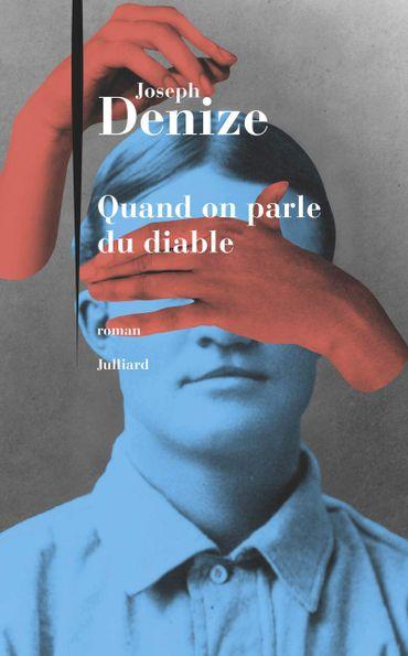 """""""Quand on parle du diable"""" de Joseph Denize (Julliard)"""