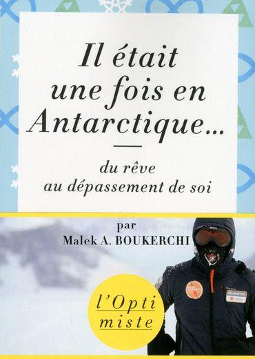 """""""Il était une fois en Antarctique..."""" de Malek A. Boukerchi"""