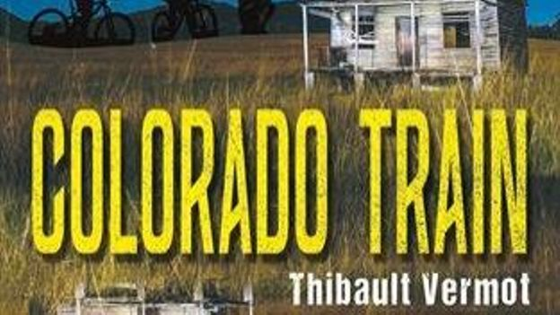 """ Colorado train "" - Thibault  Vermot – Ed Sarbacane"