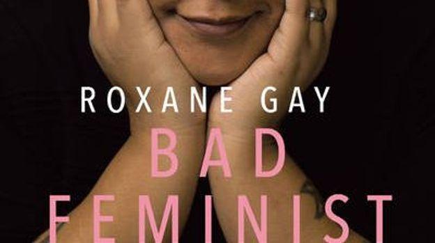 Bad Feminist, de Roxane Gay, éditions Points.