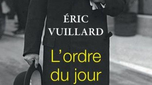 «L'ordre du jour » de Eric Vuillard – Ed. Actes Sud