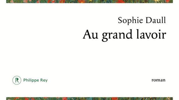"""""""Au grand lavoir"""" - Sophie Daull -  Ed. Philippe Rey"""