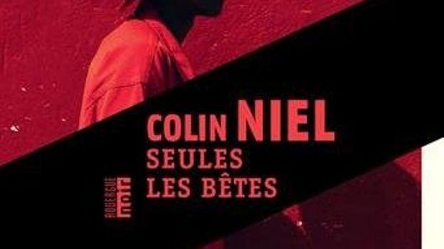 """Colin Niel, """"Seules les bêtes"""", Rouergue Noir"""