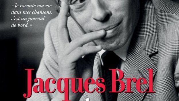 """Jacques Brel en 40 chansons"" - Bruno Brel, Stéphane Loisy et Baptiste Vignol - Ed. Hugo Image"