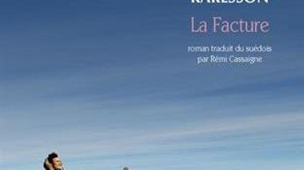 """ La facture "" - Jonas Karlsson – Ed Babel"