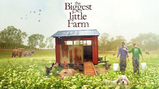"""""""The Biggest Little Farm"""": du cinéma pour un monde durable !"""