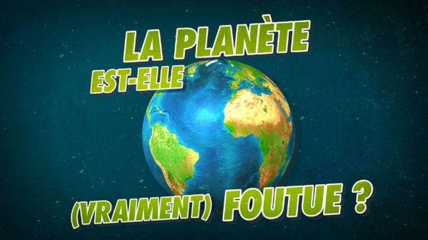La planète est-elle (vraiment) foutue ?