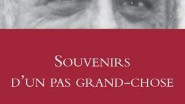 « Souvenirs d'un pas grand-chose» de Charles Bukowski– Ed Grasset