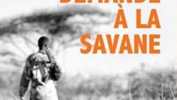 Demande à la savane, de Jean-Pierre Campagne