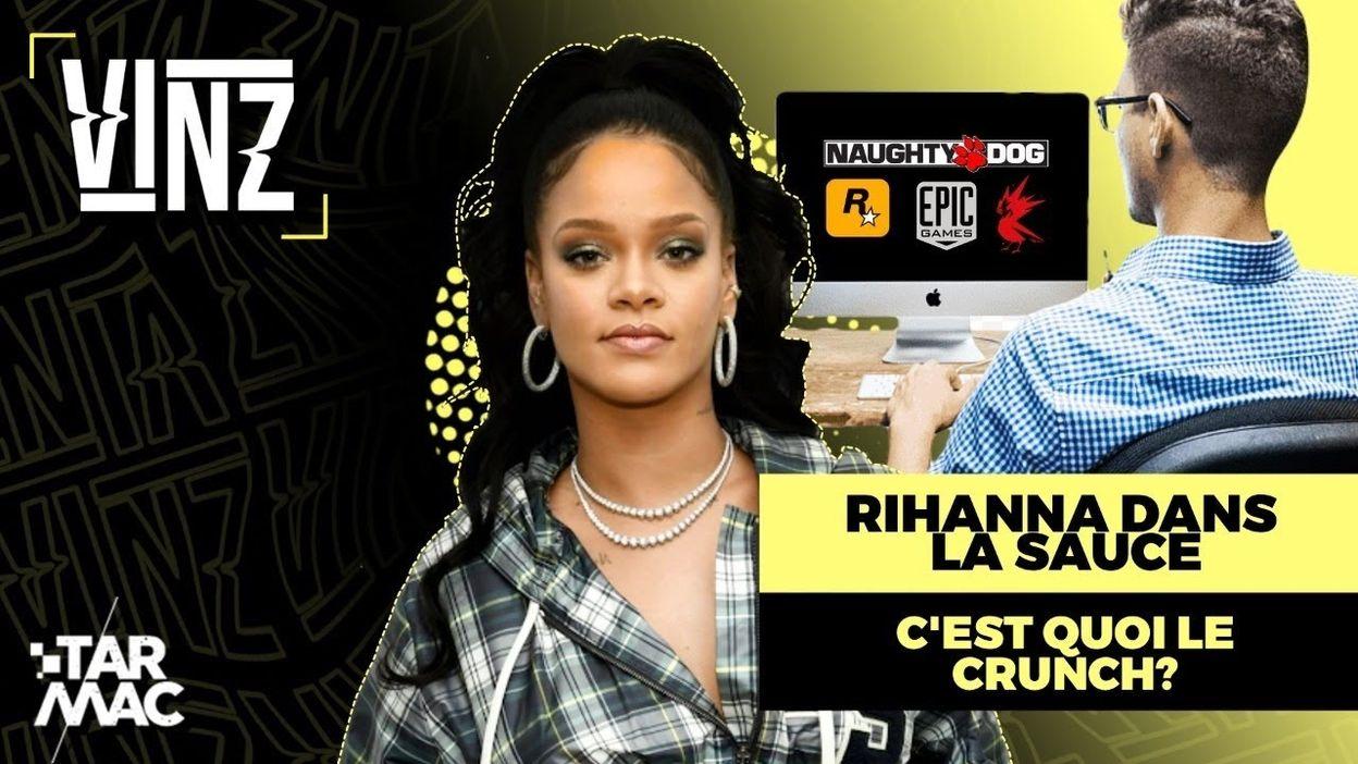 VINZ LE REPLAY • Rihanna fait polémique, le crunch : normal de bosser 100h/semaine ?