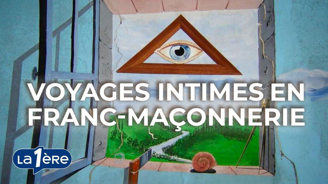 Voyages intimes en franc-maçonnerie